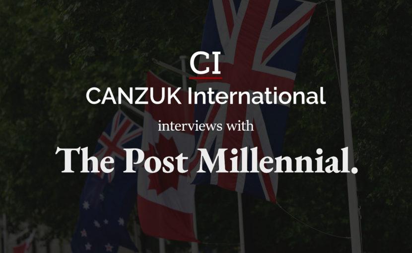 Post Millennial CANZUK